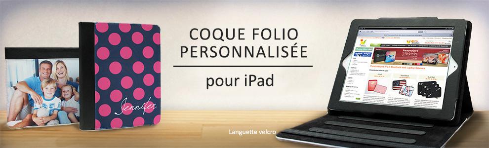 Coque folio pour iPad personnalisées